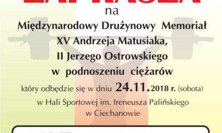 Międzynarodowy Drużynowy Memoriał XV Andrzeja Matusiaka i  II Jerzego Ostrowskiego w podnoszeniu ciężarów