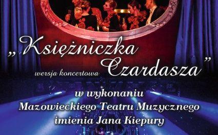"""Koncert Noworoczny z """"Księżniczką Czardasza"""""""