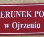 Jeszcze w lipcu  otwarcie reaktywowanego posterunku policji w Ojrzeniu