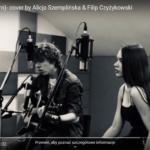 """Alicja i Filip – Ciechanowianie w """"The Voice of Poland"""". Wcześniej nagrali wspólnie cover – posłuchajcie"""