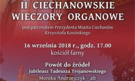 """II Ciechanowskie Wieczory Organowe: """"Powrót do źródeł"""""""