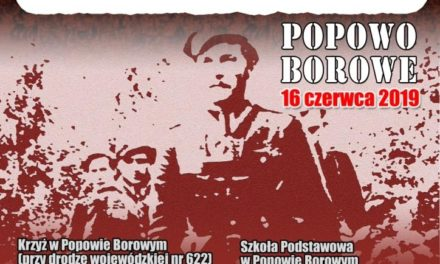 Uroczystości ku czci Żołnierzy Niezłomnych w Popowie Borowym