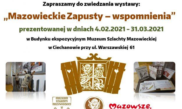 Mazowieckie zapusty – wystawa w Muzeum