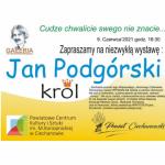 Niezwykła wystwa prac Jana Podgórskiego