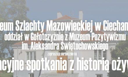 Wakacyjne spotkania z historią ożywioną w Gołotczyźnie