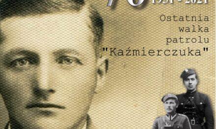"""W 70. rocznicę ostatniej  walki patrolu """"Kaźmierczuka"""""""